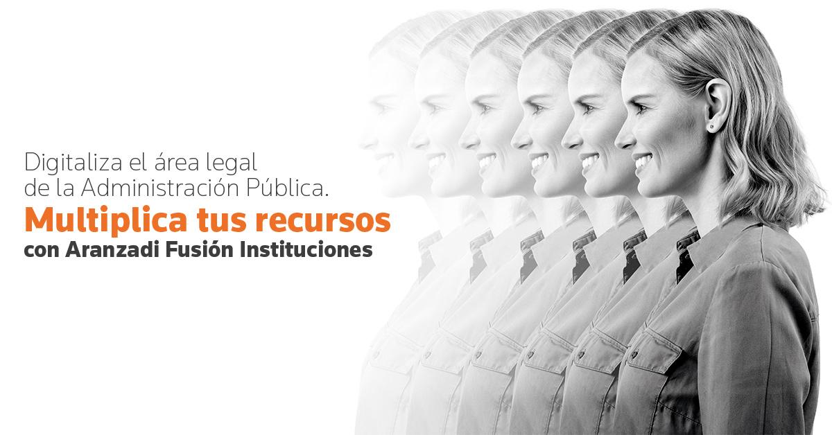 Aranzadi Fusión Instituciones es la solución digital que integra información jurídica y software.
